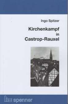 Ingo Spitzer: Kirchenkampf in Castrop-Rauxel, Buch