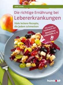 Anne Iburg: Die richtige Ernährung bei Lebererkrankungen, Buch