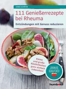 Janke Schäfer: 111 Genießerrezepte bei Rheuma, Buch