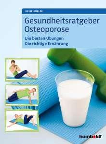 Heike Höfler: Gesundheitsratgeber Osteoporose, Buch