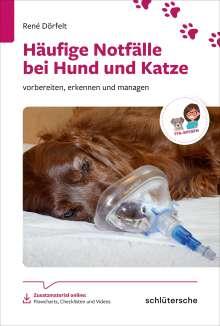 René Dörfelt: Häufige Notfälle bei Hund und Katze, Buch