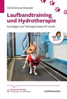 Cécile-Simone Alexander: Laufbandtraining und Hydrotherapie, Buch