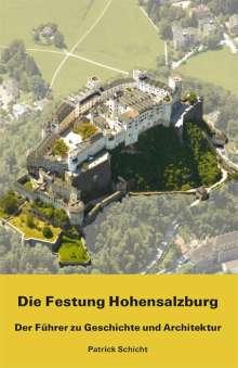 Patrick Schicht: Die Festung Hohensalzburg, Buch