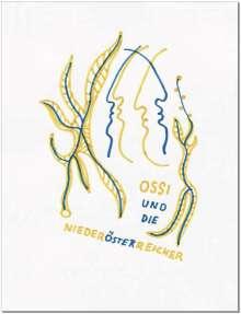 Oberhuber Oswald: Ossi und die Niederösterreicher, Buch