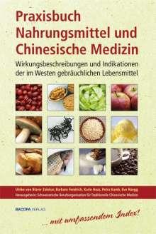 Ulrike von Blarer Zalokar: Praxisbuch Nahrungsmittel und Chinesische Medizin, Buch