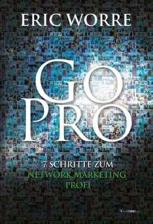 Eric Worre: Go Pro, Buch