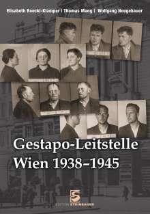 Elisabeth Boeckl-Klamper: Gestapo-Leitstelle Wien 1938-1945, Buch