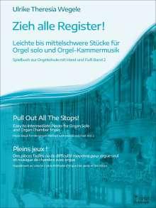 Ulrike Theresia Wegele: Zieh alle Register!, Buch