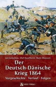 Jan Ganschow: Der Deutsch-Dänische Krieg 1864, Buch