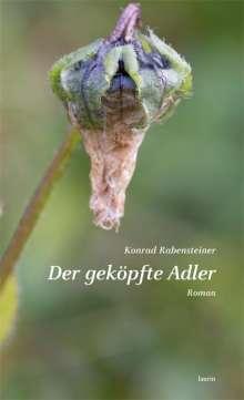 Konrad Rabensteiner: Der geköpfte Adler, Buch