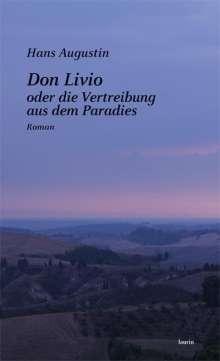 Hans Augustin: Don Livio oder die Vertreibung aus dem Paradies, Buch