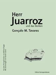 Gonçalo M. Tavares: Herr Juarroz und das Denken, Buch