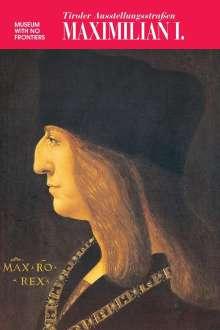 Alfred Kohler: Maximilian I, Buch
