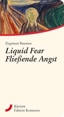 Zygmunt Bauman: Liquid Fear - Fließende Angst, Buch
