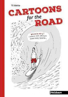 Til Mette: Cartoons for the Road, Buch