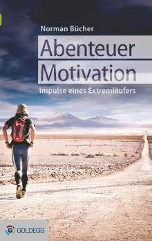 Norman Bücher: Abenteuer Motivation, Buch