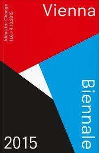 Maria Lind: Vienna Biennale Guide, Buch