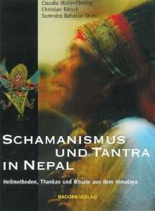 Claudia Müller-Ebeling: Schamanismus und Tantra in Nepal, Buch