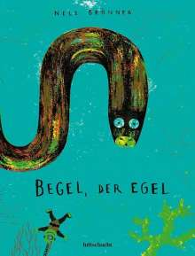Nele Brönner: Begel, der Egel, Buch