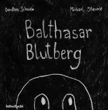 Michael Stavaric: Balthasar Blutberg, Buch