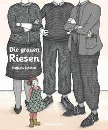 Raffaela Schöbitz: Die grauen Riesen, Buch