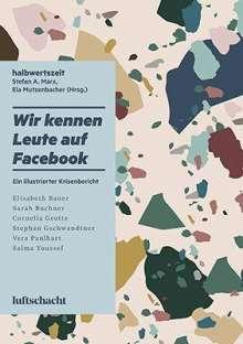 Sarah Buchner: Wir kennen Leute auf Facebook, Buch