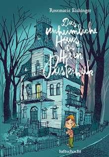 Rosemarie Eichinger: Das unheimliche Haus des Herrn Pasternak, Buch