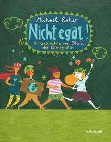 Michael Roher: Nicht egal!, Buch