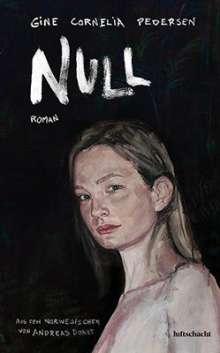 Gine Cornelia Pedersen: Null, Buch