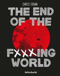 Charles Forsman: The End Of The F***ing World, Buch