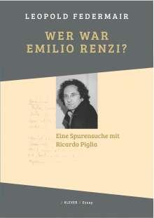 Leopold Federmair: Wer war Emilio Renzi?, Buch