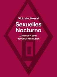 Vítezslav Nezval: Sexuelles Nocturno, Buch