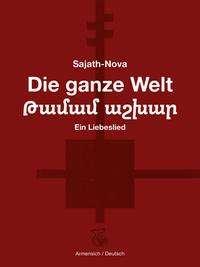 Sajath-Nova: Die ganze Welt, Buch