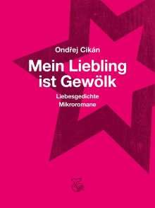 Ondrej Cikán: Mein Liebling ist Gewölk, Buch