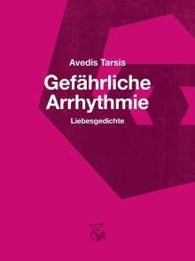 Avedis Tarsis: Gefährliche Arrhythmie, Buch