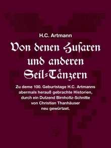 H. C. Artmann: Von denen Husaren und anderen Seil-Tänzern, Buch