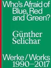 Amy Ingrid Schlegel: Günther Selichar, Buch
