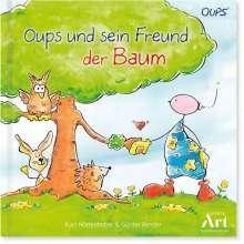 Kurt Hörtenhuber: Oups Kinderbuch - Oups und sein Freund der Baum, Buch