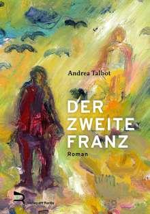 Andrea Talbot: Der Zweite Franz, Buch