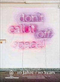 Jutta Kleedorfer: Don't call it offspace!, Buch