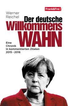 Werner Reichel: Der deutsche Willkommenswahn, Buch