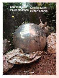 Verena Gamper: Iris Andraschek / Hubert Lobnig, Buch