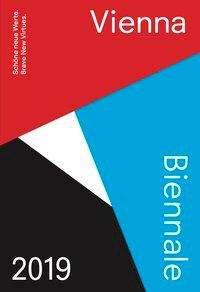 Erwin Bauer: Vienna Biennale Guide 2019, Buch