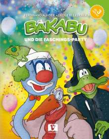 Ferdinand Auhser: Bakabu und die Faschings-Party, Buch