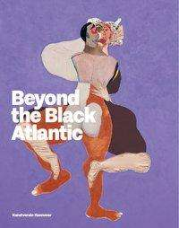 Roberto Conduru: Beyond the Black Atlantic, Buch