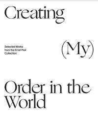 Christian Bauer: Creating (My) Order in the World. Selected Works from the Ernst Ploil Collection, Buch
