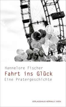 Hannelore Fischer: Fahrt ins Glück, Buch