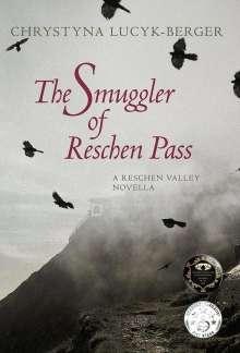 Chrystyna Lucyk-Berger: The Smuggler of Reschen Pass, Buch