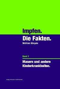 Wolfram Klingele: Band 3: Masern und andere Kinderkrankheiten, 5 Bücher