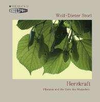 Wolf-Dieter Storl: Herzkraft, CD